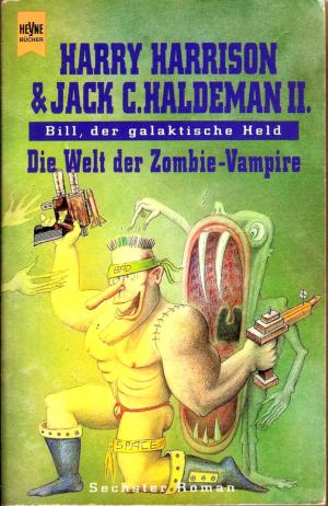 «Билл, Герой Галактики: На планете вампиров-зомби» (Bill, the Galactic Hero: On the Planet of Zombie Vampires (1991)